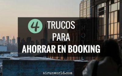 4 trucos para ahorrar en Booking | Cómo encontrar alojamiento barato