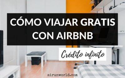 Cómo viajar gratis: Crédito infinito en Airbnb.