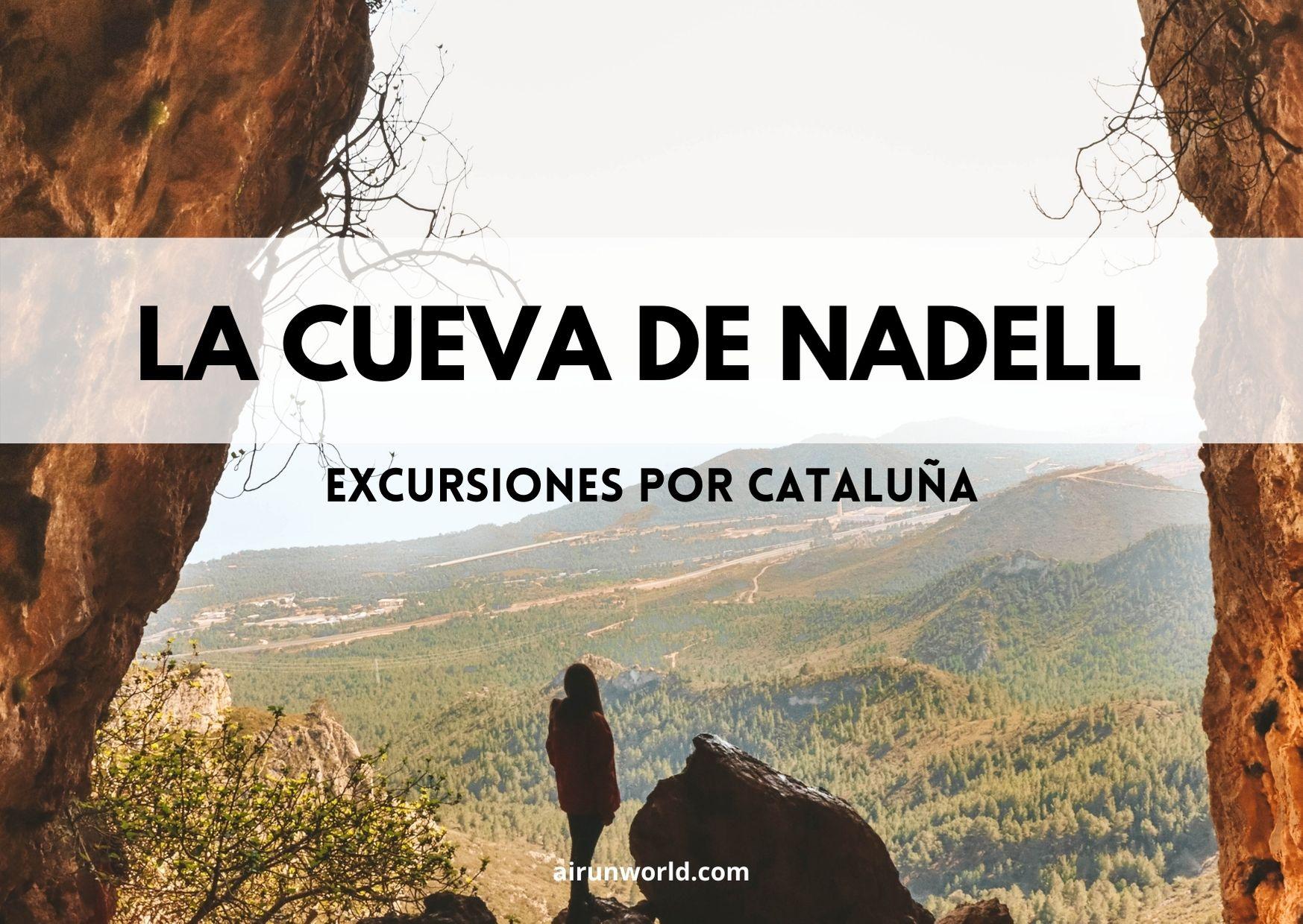 cova de nadell, excursions per catalunya